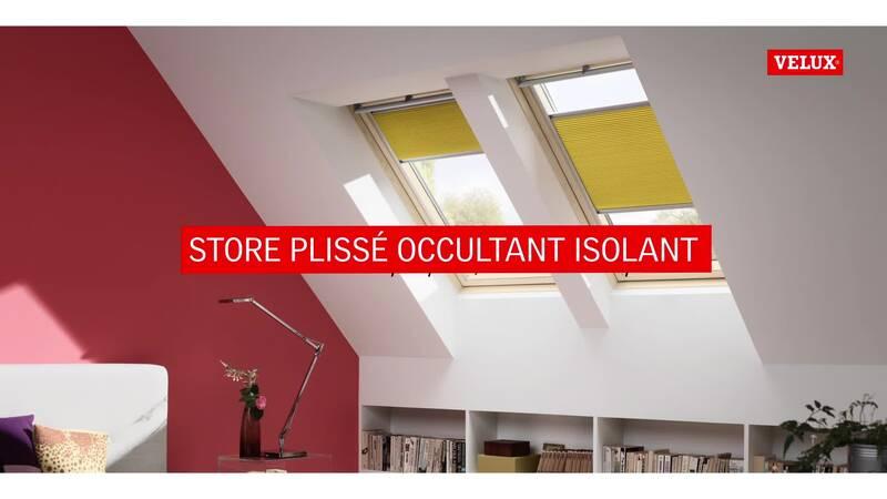 Store Plissé Occultant Isolant Pour Fenêtre De Toit Velux Velux France